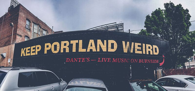 Keep Portland Weird - Places to Visit in Portland